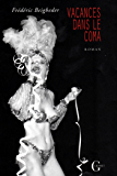 Vacances dans le coma (Littérature)