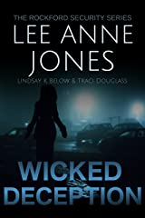 Wicked Deception (The Rockford Security Series Book 5) Kindle Edition