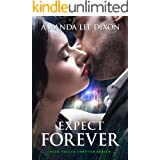 Expect Forever (Peak Valley Forever Book 3)