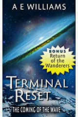 Terminal Reset Omnibus: The Coming of The Wave Kindle Edition