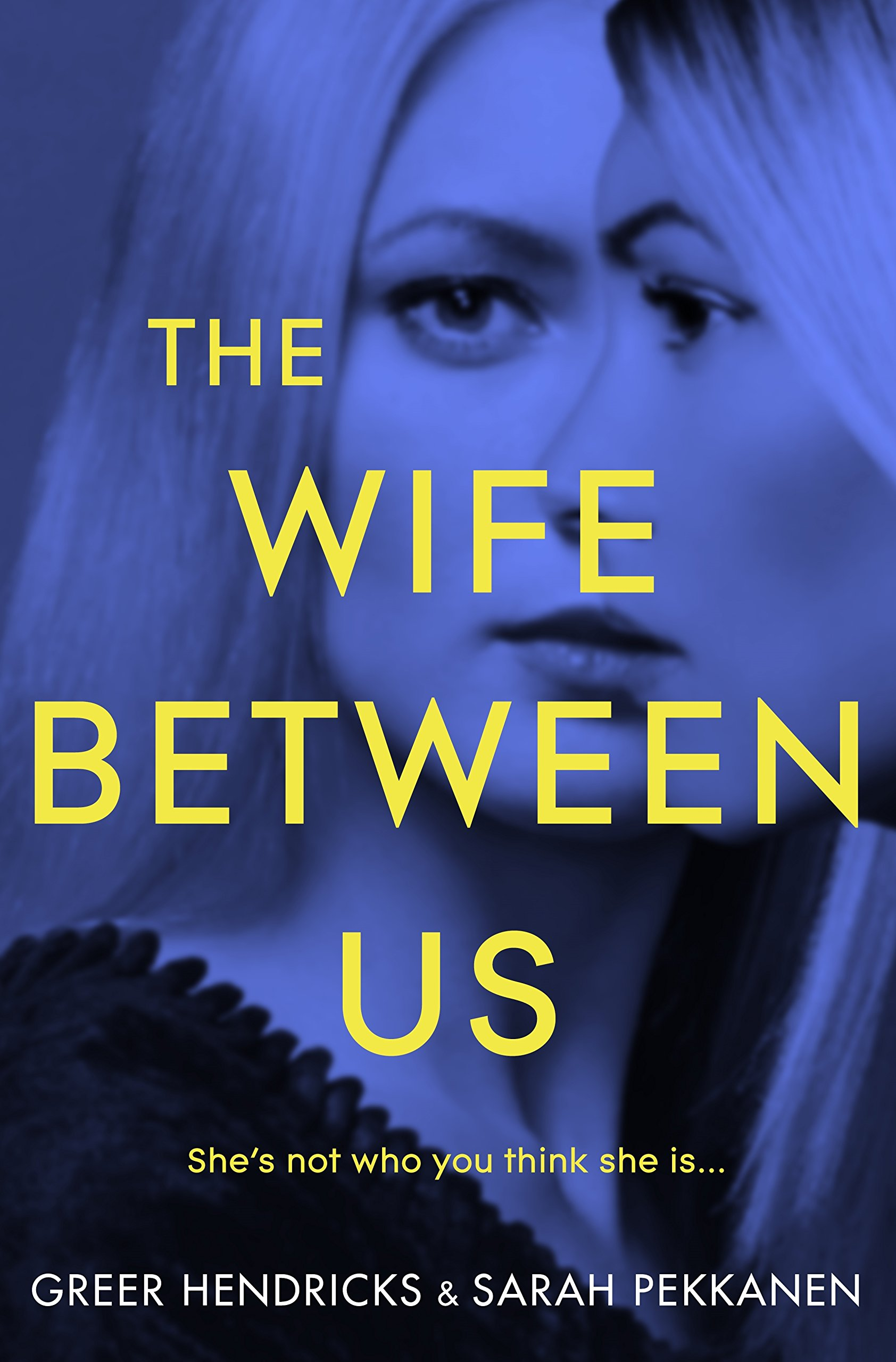 Image result for The Wife Between Us by Greer Hendricks
