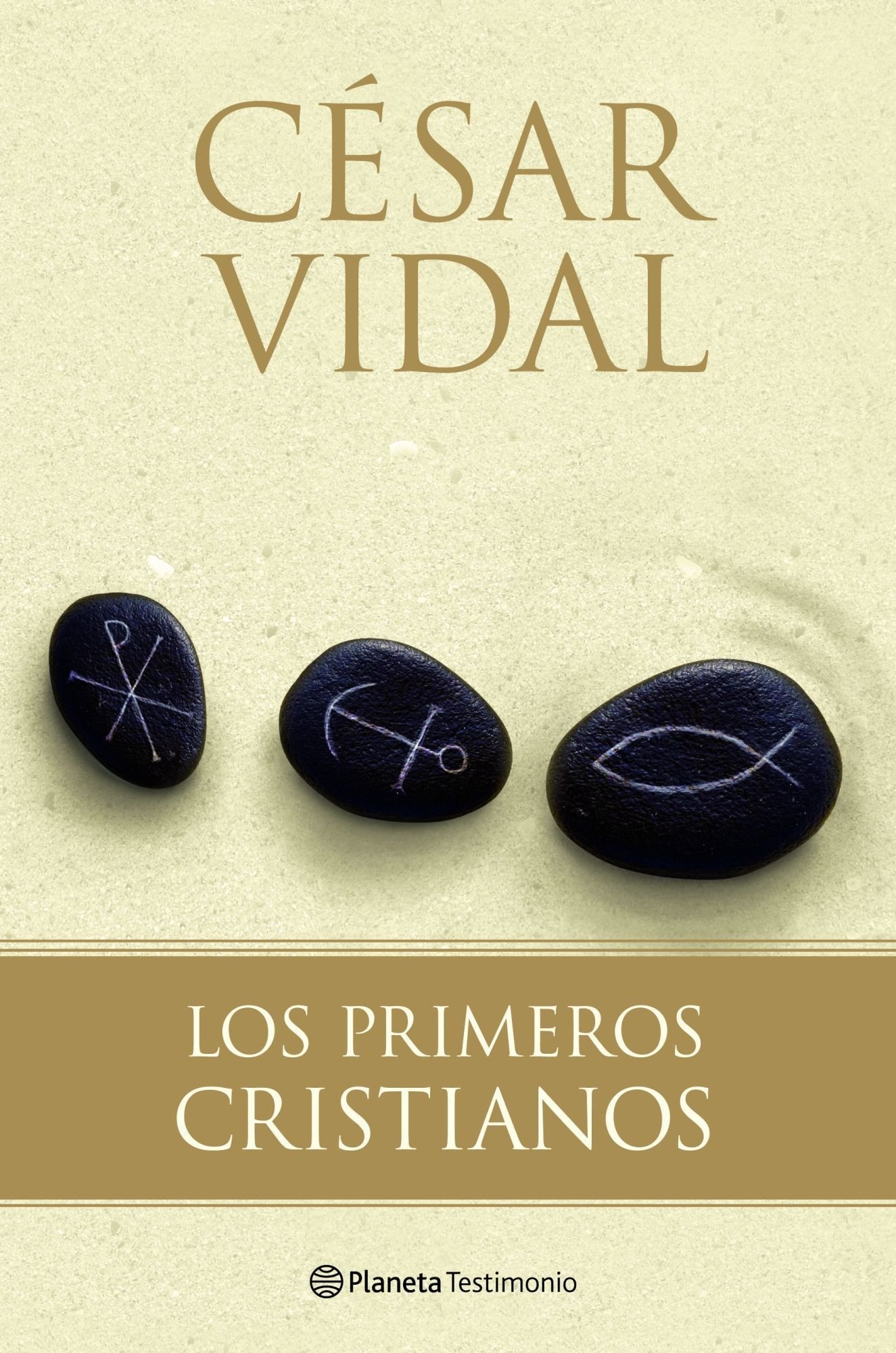 Los primeros cristianos (Planeta Testimonio): Amazon.es ...