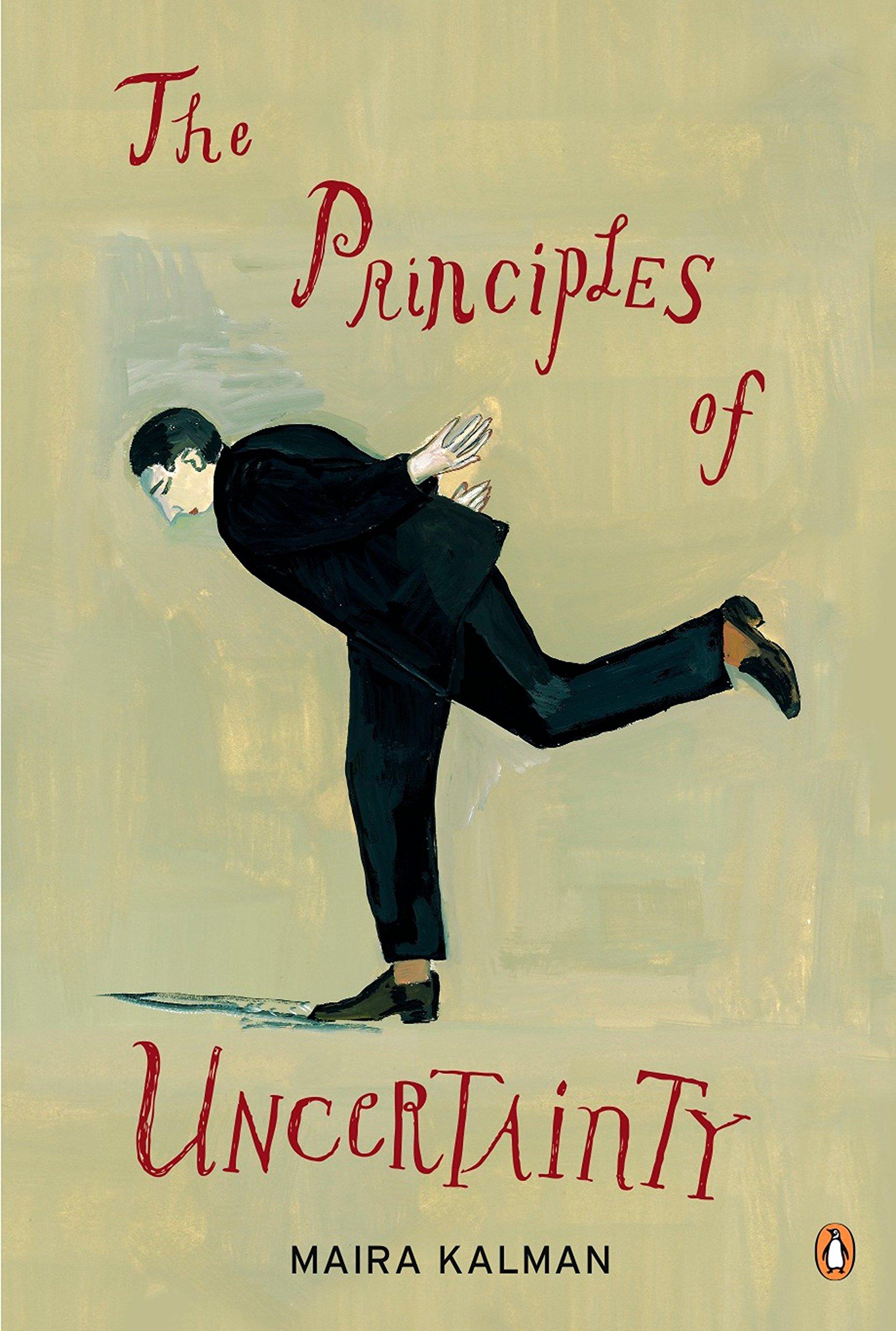 The Principles of Uncertainty: Kalman, Maira: 9780143116462: Amazon.com:  Books