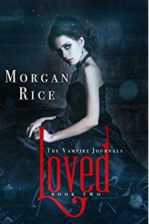 Loved Book 2 In The Vampire Journals