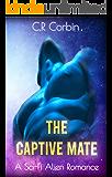 The Captive Mate: A Sci-Fi Alien Romance