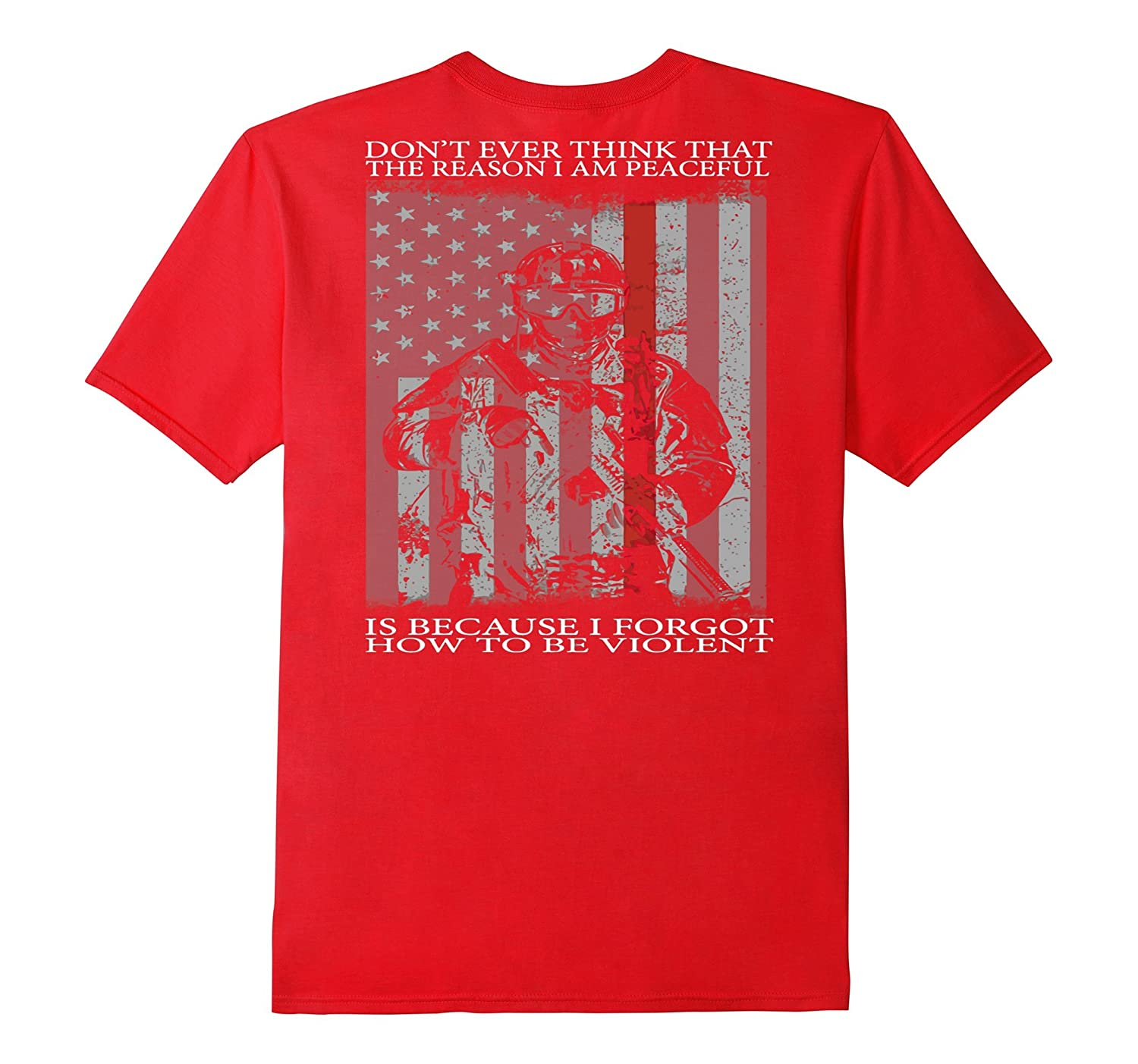 MEMORIAL DAY GIFT: DON'T EVER THINK THAT veteran t shirt-CL