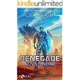 Renegade (Nova Online #2) — A LitRPG Series