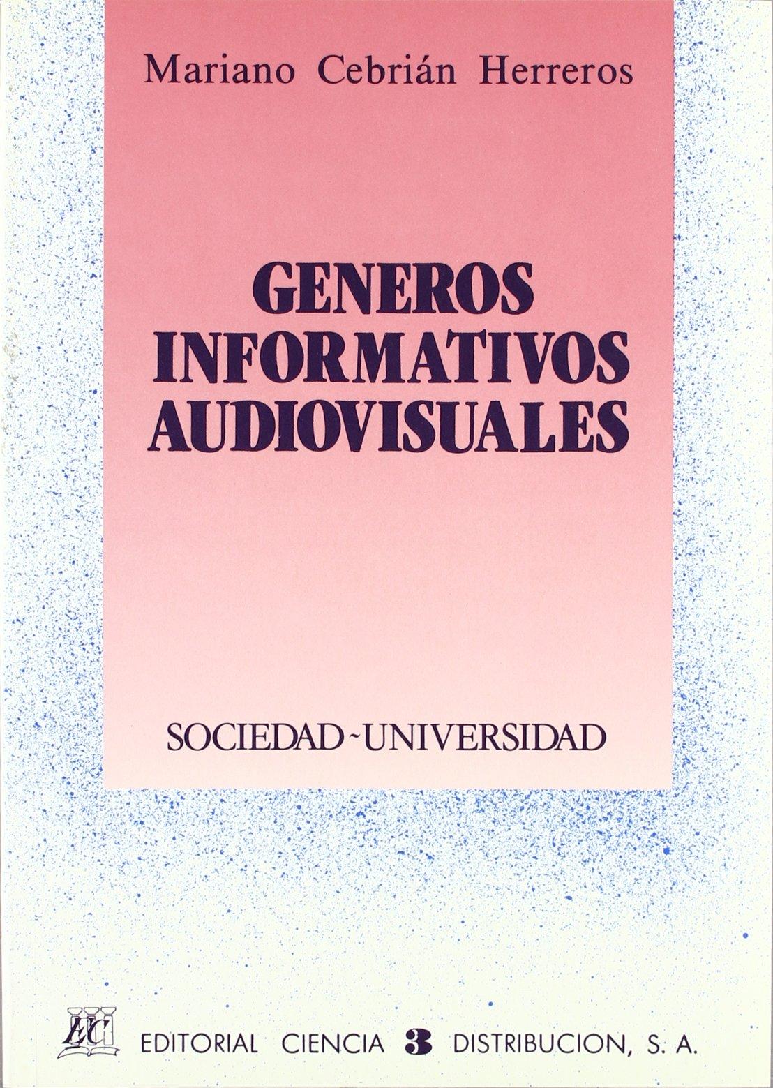 Generos informativos audiovisuales: Amazon.es: Maríano Cebrian ...