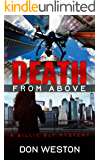 Death From Above: A Hard Boiled Thriller Crime Series (A Billie Bly Mystery Book 7) (English Edition)