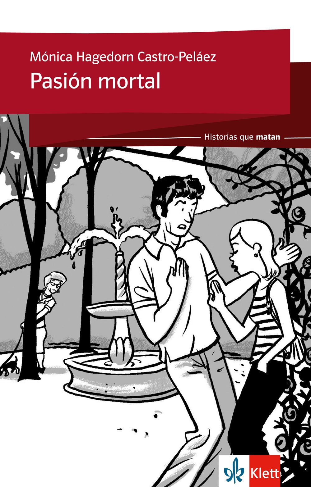 Pasión Mortal  Spanische Lektüre Für Das 2. Und 3. Lernjahr  Historias Que Matan