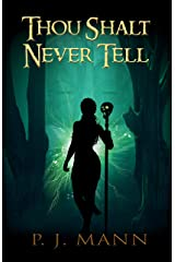 Thou Shalt Never Tell: An intriguing paranormal suspense set in the African jungle, searching for a mysterious tribe Kindle Edition