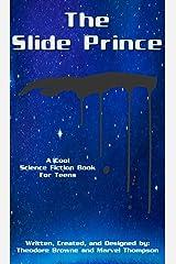 The Slide Prince (CHA-CHA Slide Wars Book 1) Kindle Edition