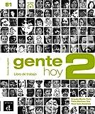 Gente hoy 2. Libro de trabajo (Ele - Texto Español)
