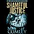 Shameful Justice (Justice series Book 16)