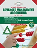 A Ready Referencer on Advanced Management Accounting: Padhuka CA Final