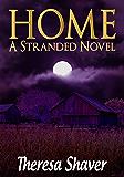 Home: A Stranded Novel