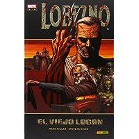 Lobezno. El Viejo Logan (Marvel Deluxe - Lobezno)