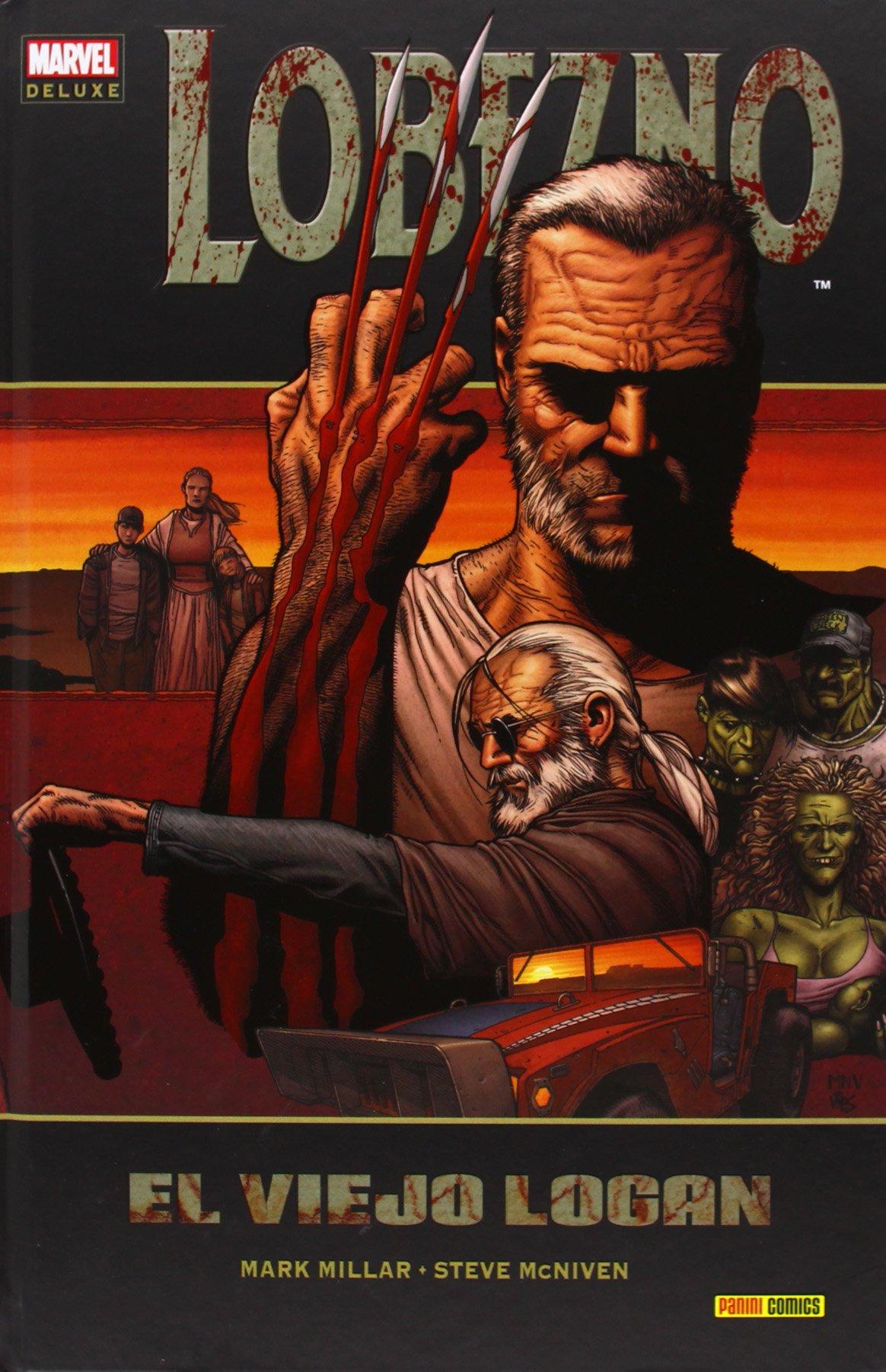 Lobezno. El Viejo Logan (Marvel Deluxe - Lobezno) Tapa dura – 7 may 2013 Mark Millar Editorial Panini 8490243824