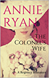 The Colonel's Wife: A Regency Romance