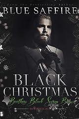 A Black Christmas : Brothers Black Series Bonus Kindle Edition