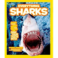 Everything Sharks: All the shark facts, photos, and fun that you can sink your teeth into (Everything)
