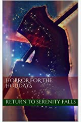 Horror for the Holidays: Return to Serenity Falls (Serenity Falls Series Book 2) Kindle Edition