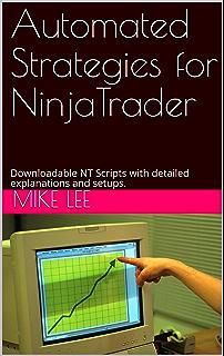 Amazon.com: NinjaTrader: A Beginners Guide to Trade ...