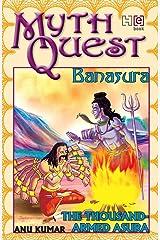 Banasura: The Thousand-Armed Asura (Mythquest) Kindle Edition