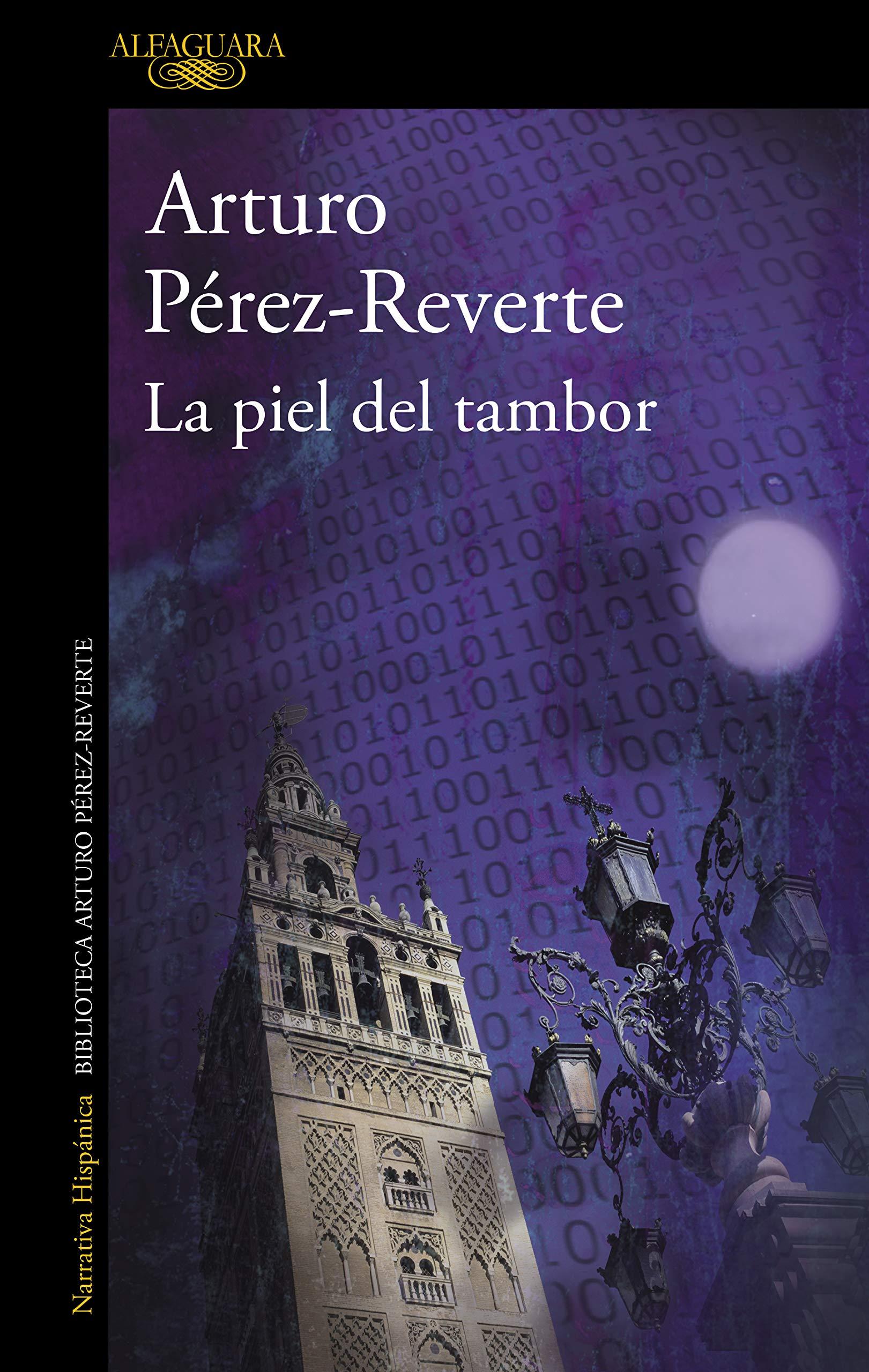 La piel del tambor (Hispánica): Amazon.es: Pérez-Reverte, Arturo ...