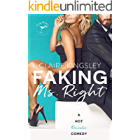 Faking Ms. Right: A Hot Romantic Comedy