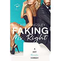 Faking Ms. Right: A Hot Romantic Comedy (English Edition)