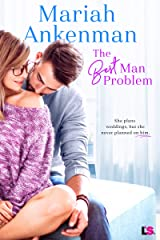 The Best Man Problem (Mile High Happiness Book 2) Kindle Edition
