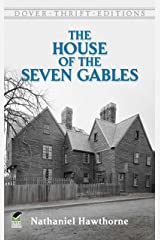 The House of the Seven Gables (Dover Thrift Editions) Kindle Edition