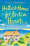 Hattie's Home for Broken Hearts: A heartwarming laugh out loud romantic comedy