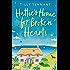 Hattie's Home for Broken Hearts: A heartwarming laugh out loud romantic comedy