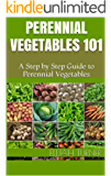 Perennial Vegetables 101: A Step by Step Guide to Perennial Vegetables
