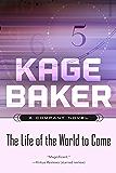 The Life of the World to Come: A Company Novel (The Company)