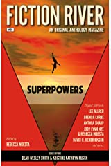 Fiction River: Superpowers (Fiction River: An Original Anthology Magazine Book 26) Kindle Edition