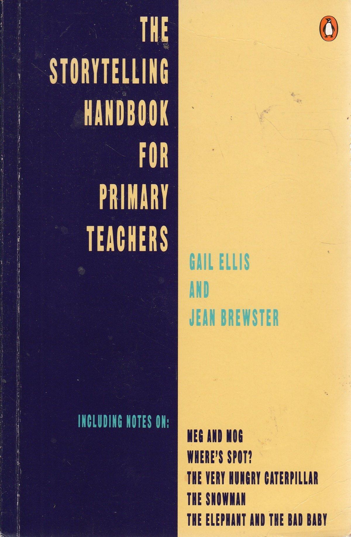 The Storytelling Handbook For Primary Teachers English