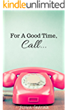 For A Good Time, Call... (Scars Book 1)
