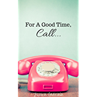 For A Good Time, Call... (Scars Book 1) (English Edition)