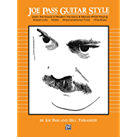 Joe Pass Guitar Style: Learn the Sound of Modern Harmony & Melody book cover