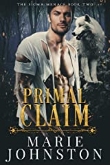Primal Claim (The Sigma Menace Book 2)