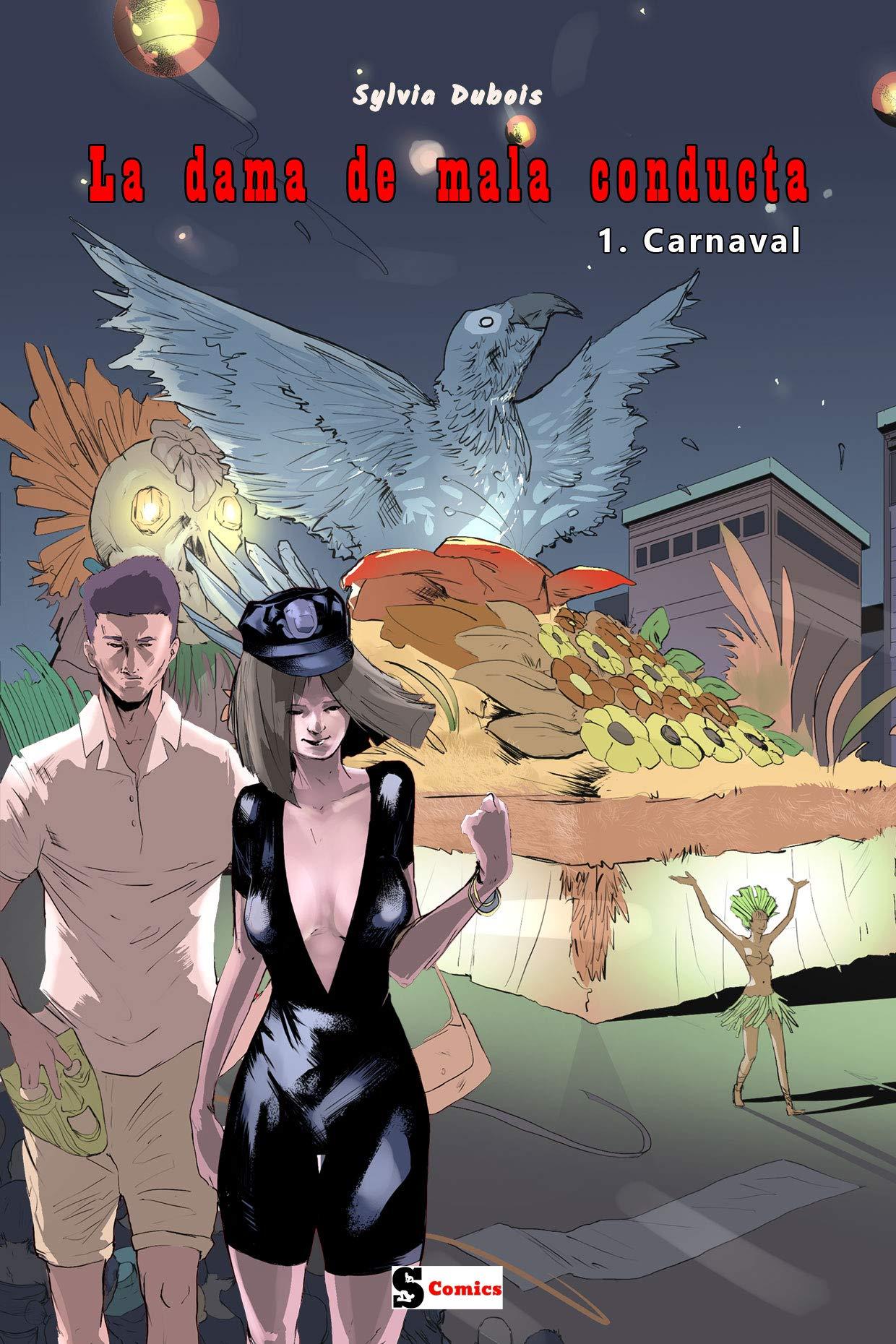 La dama de mala conducta - Carnaval