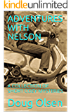 ADVENTURES WITH NELSON: A COLLECTION OF SHORT COZY MYSTERIES (The Nelson Mysteries)
