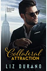 Collateral Attraction: A Romantic Suspense Novel Kindle Edition