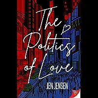 The Politics of Love (English Edition)