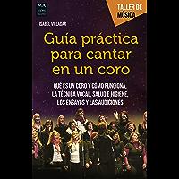 Guía práctica para cantar en un coro: Qué