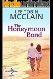 The Honeymoon Bond (Christian Romance): An Inspirational Marriage of Convenience Story (Sacred Bond South Book 3)