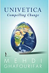Univetica: Compelling Change Kindle Edition